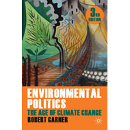 Environmental Politics: The Age of Climate Change (BOK)