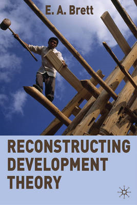 Reconstructing Development Theory: International Inequality, Institutional Reform and Social Emancip (BOK)