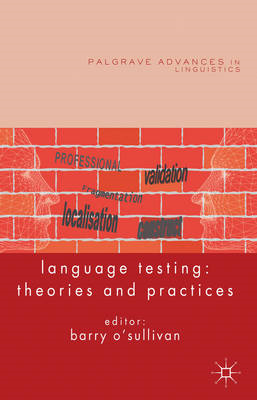 Language Testing: Theories and Practices (BOK)