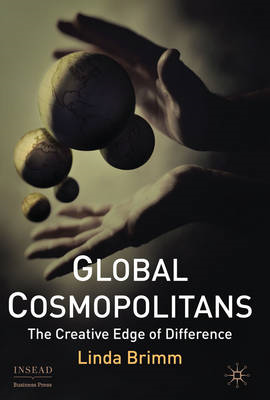 Global Cosmopolitans: The Creative Edge of Difference (BOK)
