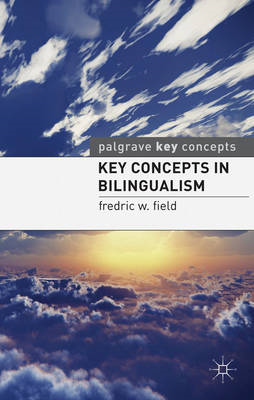 Key Concepts in Bilingualism (BOK)