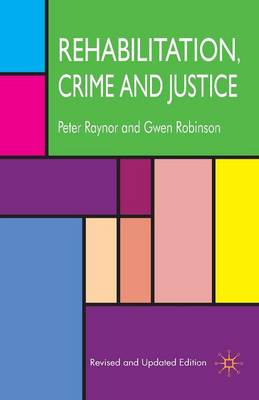Rehabilitation, Crime and Justice (BOK)
