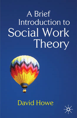 Brief Introduction to Social Work Theory (BOK)