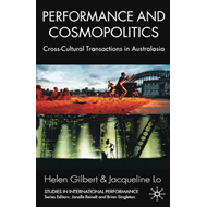 Performance and Cosmopolitics: Cross-cultural Transactions in Australasia (BOK)