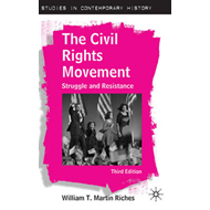 The Civil Rights Movement: Struggle and Resistance (BOK)