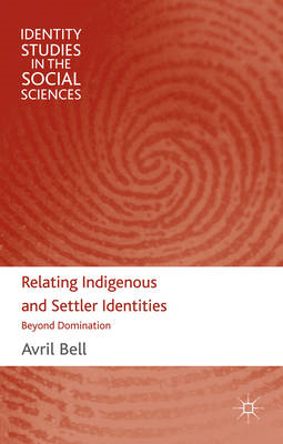 Relating Indigenous and Settler Identities: Beyond Domination (BOK)