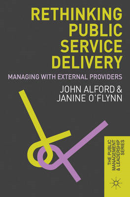 Rethinking Public Service Delivery: Managing with External Providers (BOK)