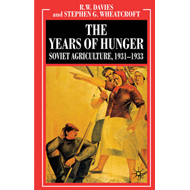 The Industrialisation of Soviet Russia: Soviet Agriculture 1931-1933: v. 5: Years of Hunger - Soviet (BOK)