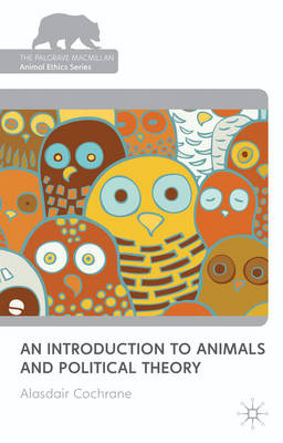 An Introduction to Animals and Political Theory (BOK)