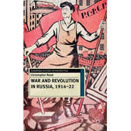 War and Revolution in Russia, 1914-22 (BOK)