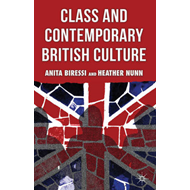 Class and Contemporary British Culture (BOK)