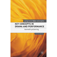 Key Concepts in Drama and Performance (BOK)