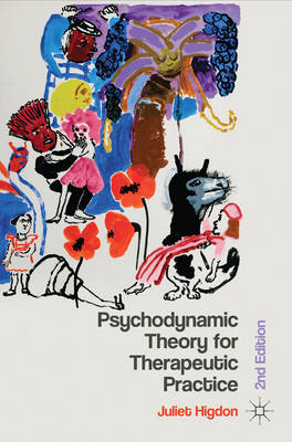 Psychodynamic Theory for Therapeutic Practice (BOK)