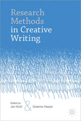 Research Methods in Creative Writing (BOK)