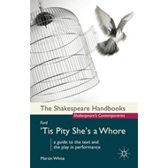 Ford: 'Tis Pity She's a Whore (BOK)