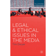 Legal and Ethical Issues in the Media (BOK)