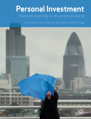 Personal Investment: Financial Planning in an Uncertain World (BOK)