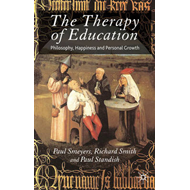 The Therapy of Education: Philosophy, Happiness and Personal Growth (BOK)