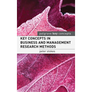 Key Concepts in Business and Management Research Methods (BOK)