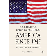 America Since 1945: The American Moment (BOK)