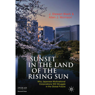 Sunset in the Land of the Rising Sun: Why Japanese Multinational Corporations Will Struggle in the G (BOK)