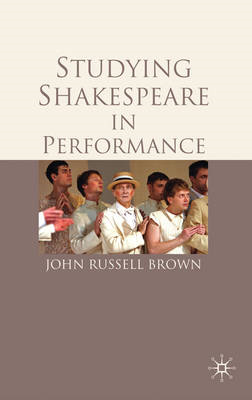Studying Shakespeare in Performance (BOK)