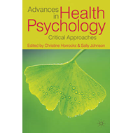 Advances in Health Psychology: Critical Approaches (BOK)