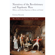 Narratives of the Revolutionary and Napoleonic Wars: Military and Civilian Experience in Britain and (BOK)