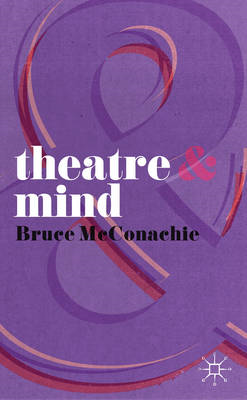 Theatre and Mind (BOK)