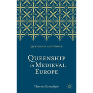 Queenship in Medieval Europe (BOK)