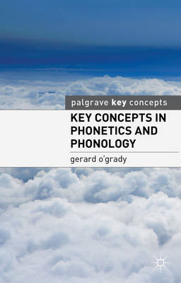 Key Concepts in Phonetics and Phonology (BOK)