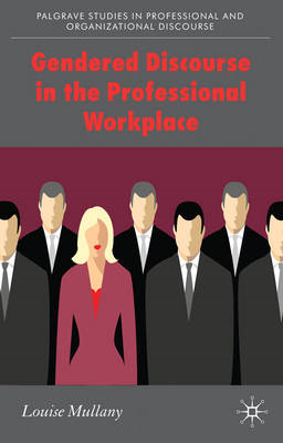 Gendered Discourse in the Professional Workplace (BOK)
