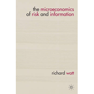 The Microeconomics of Risk and Information: A Two-dimensional Treatment (BOK)