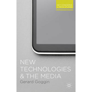 New Technologies and the Media (BOK)