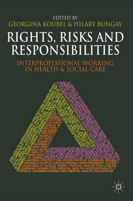 Rights, Risks and Responsibilities (BOK)