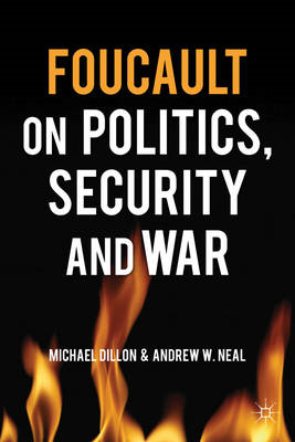 Foucault on Politics, Security and War (BOK)