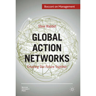 Global Action Networks: Creating Our Future Together (BOK)