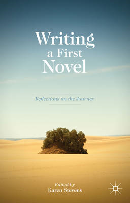 Writing a First Novel (BOK)