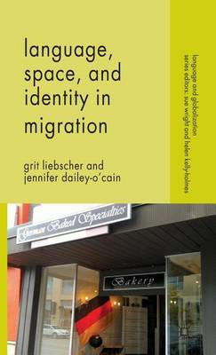 Language, Space and Identity in Migration (BOK)