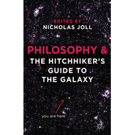 Philosophy and The Hitchhiker's Guide to the Galaxy (BOK)