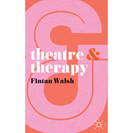 Theatre and Therapy (BOK)