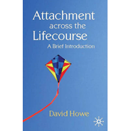 Attachment Across the Lifecourse (BOK)