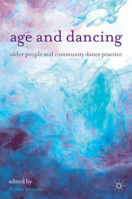Age and Dancing (BOK)