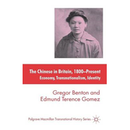 The Chinese in Britain, 1800-present: Economy, Transnationalism, Identity (BOK)
