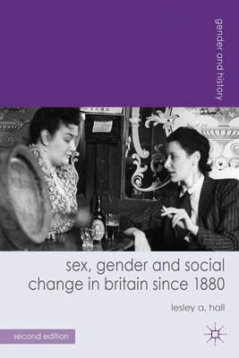 Sex, Gender and Social Change in Britain since 1880 (BOK)