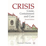 Crisis: Cause, Containment and Cure (BOK)