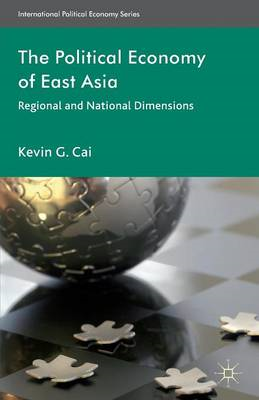 The Political Economy of East Asia: Regional and National Dimensions (BOK)