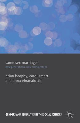 Same Sex Marriages: New Generations, New Relationships (BOK)