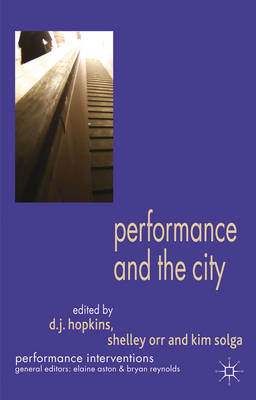 Performance and the City (BOK)