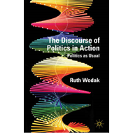 The Discourse of Politics in Action: Politics as Usual (BOK)